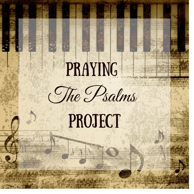 Praying Through the Psalms (2)
